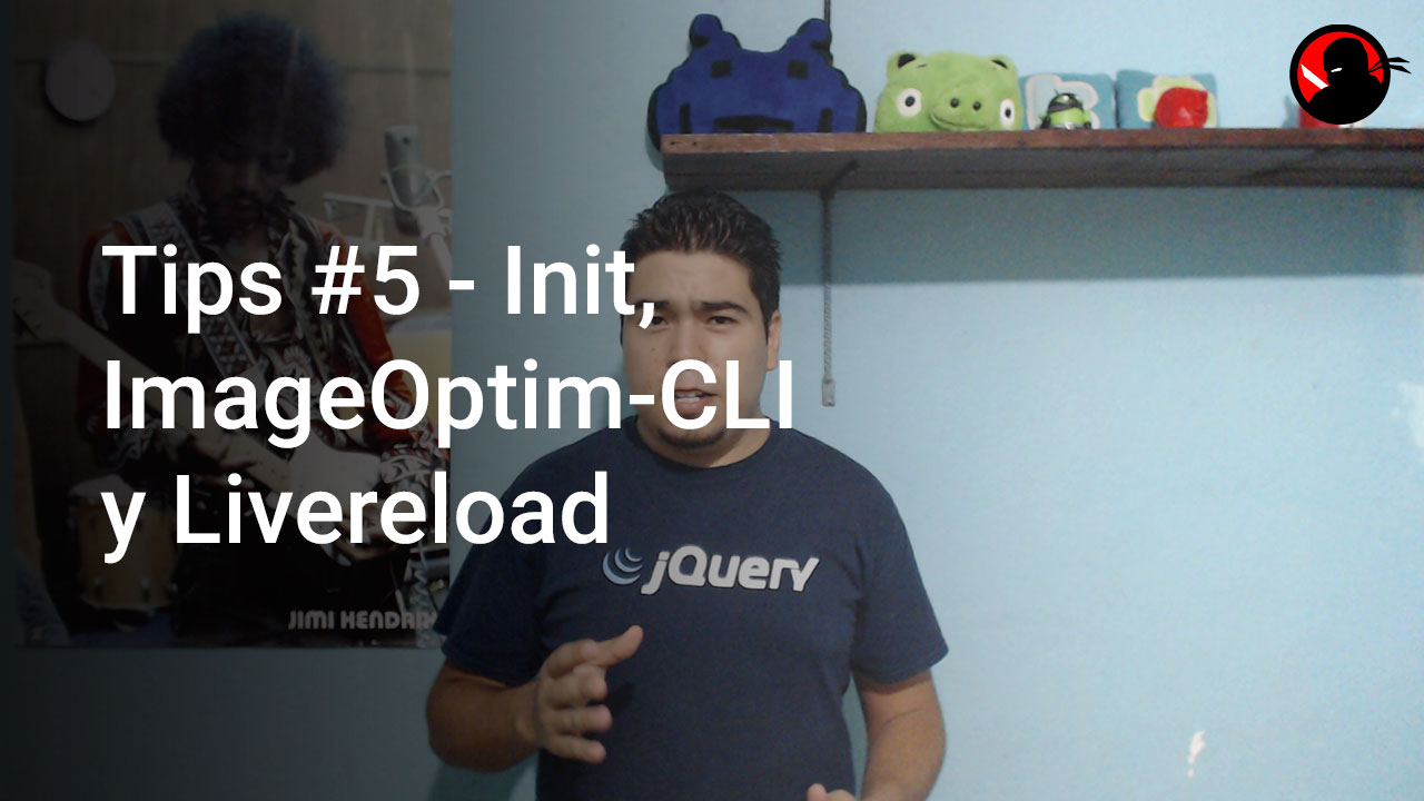 Tips #5 – Init, ImageOptim-CLI y Livereload