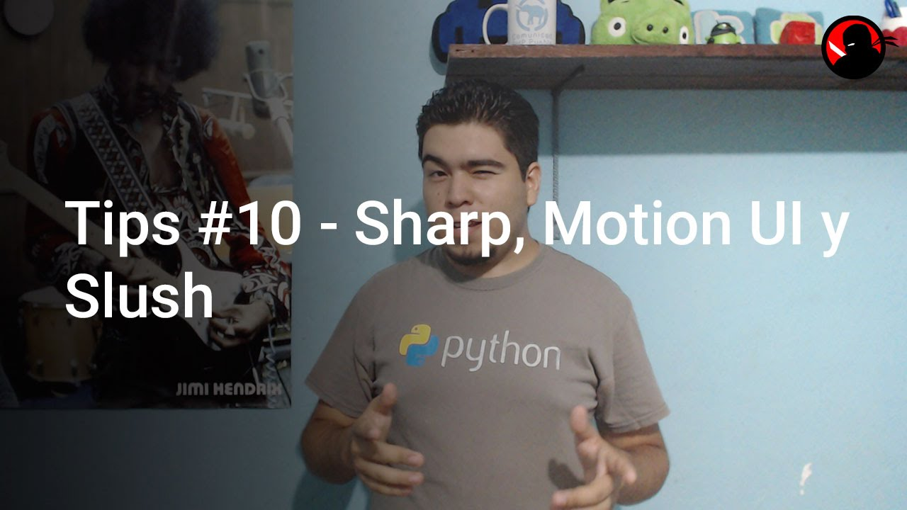 Tips #10 – Sharp, Motion UI y Slush