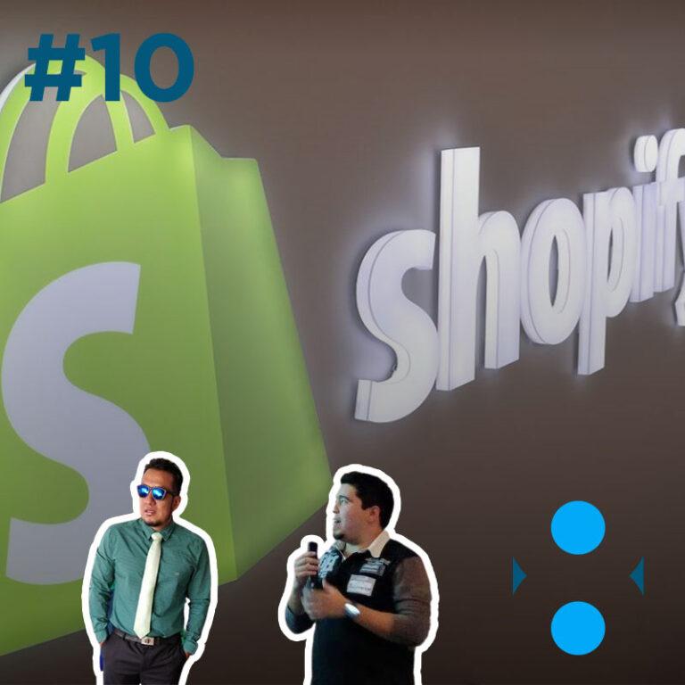 #10 – Nuestra experiencia con Shopify