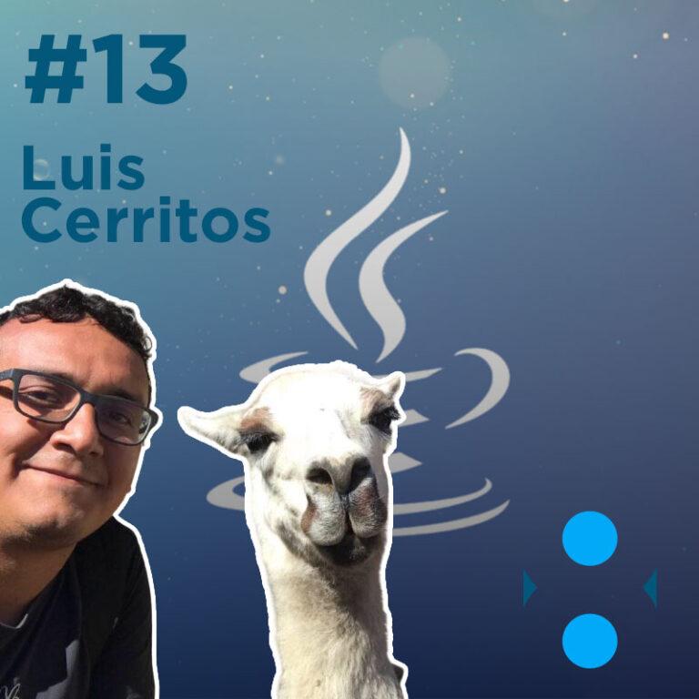 #13 – Vim vs Editores/IDEs con Luis Cerritos