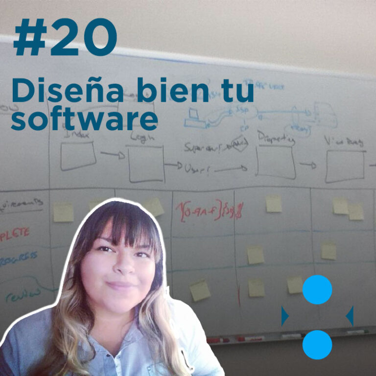 #20 – Diseña bien tu software
